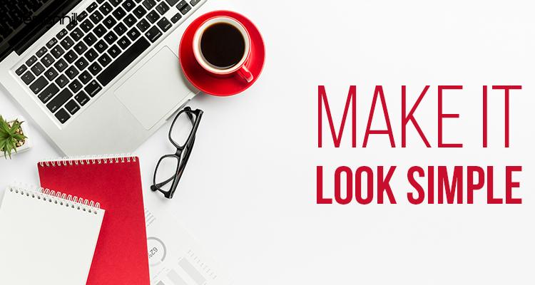 Make It Look Simple