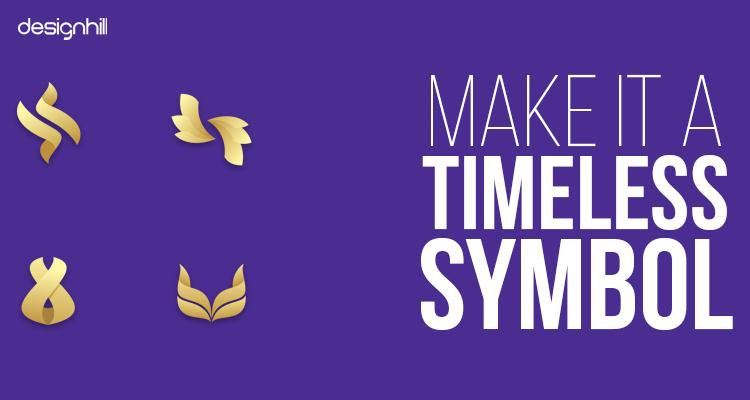 Make It A Timeless Symbol