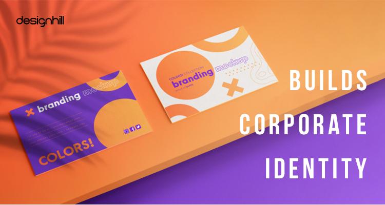 Builds Corporate Identity