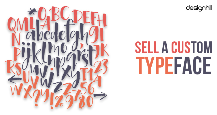 Sell A Custom Typeface
