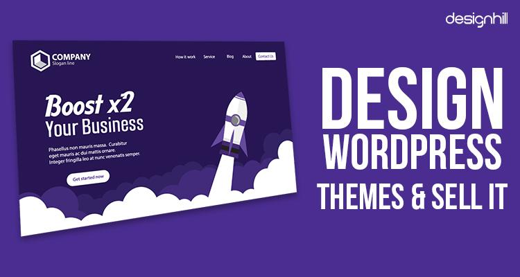 Design WordPress Themes & Sell It