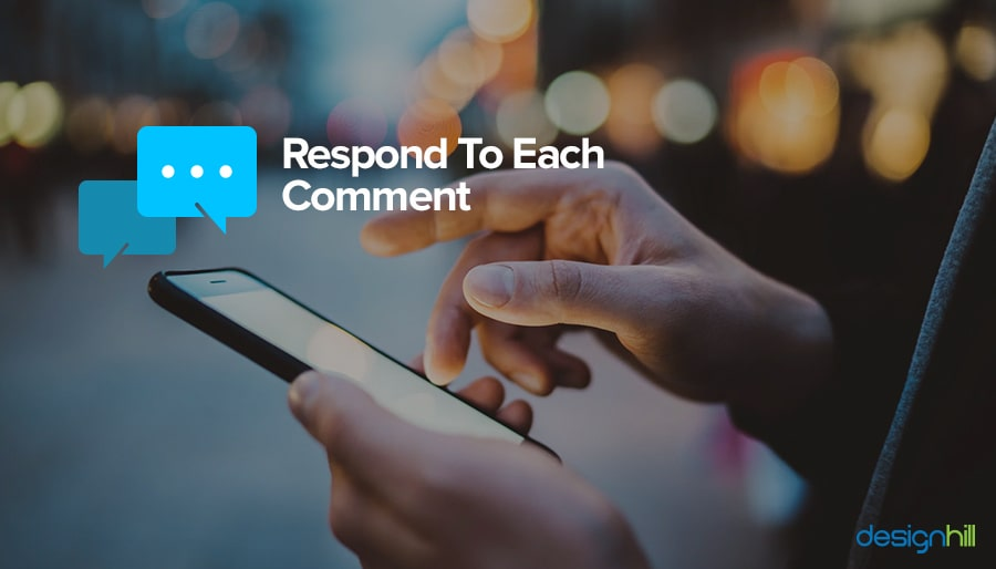 Respond To Each Comment