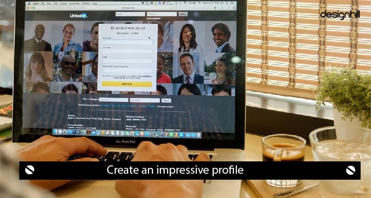 Create Impressive Profile