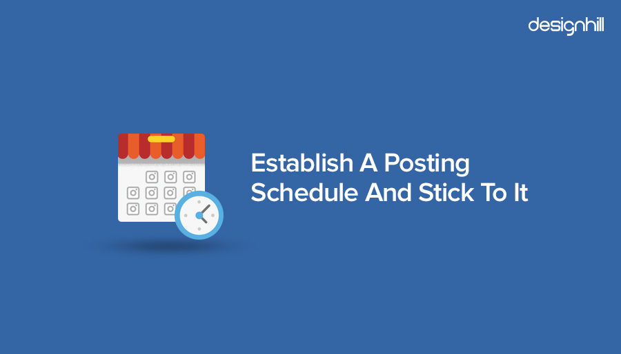 establish a posting schedule