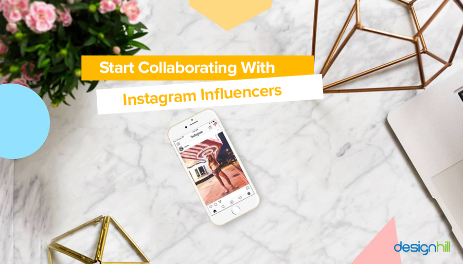 Start Collaborating With Instagram Influencers
