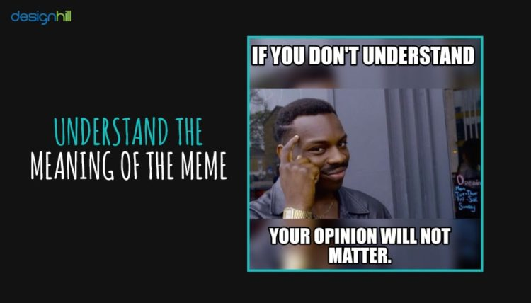 Understand The Meaning Of The Meme