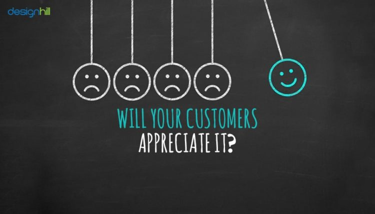 Will your customers appreciate it?