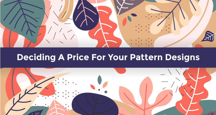 Deciding A Price For Your Pattern Designs