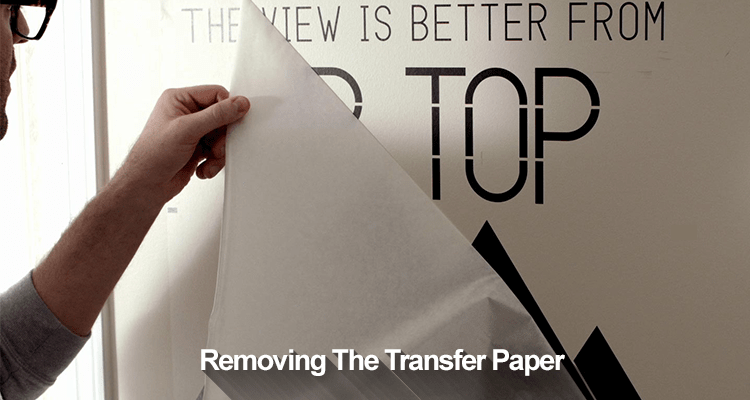 Removing The Transfer Paper