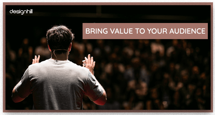 Value To Your Audience