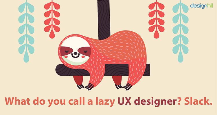 Lazy UX Designer
