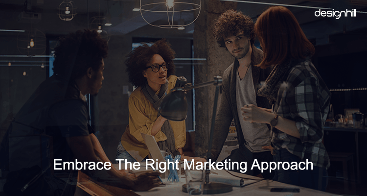 Right Marketing Approach