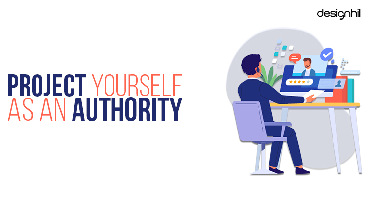 Project Yourself As An Authority