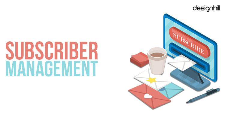 Subscriber Management
