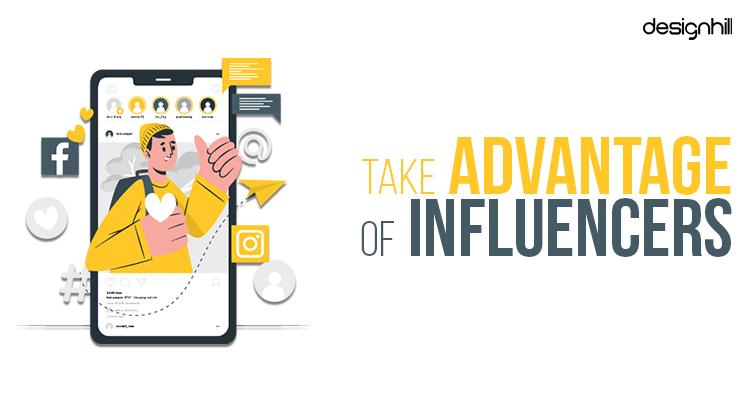 Take Advantage Of Influencers
