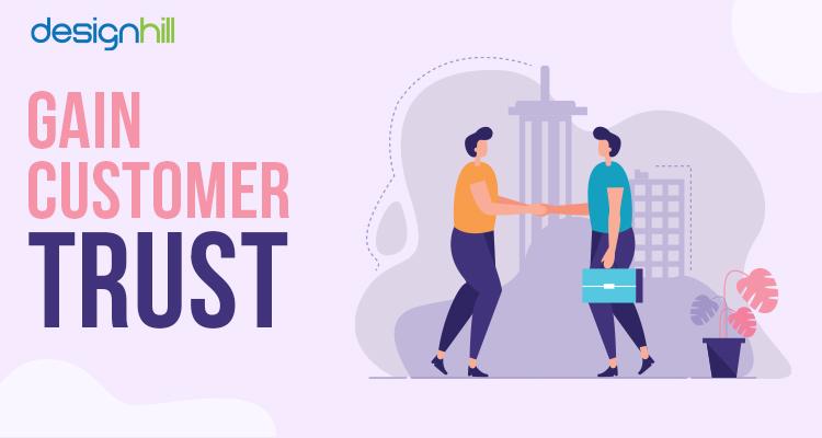 Gain Customer Trust