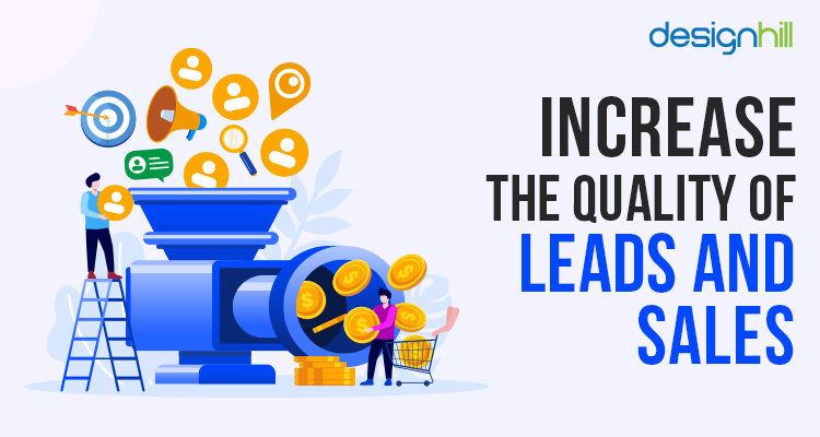 Increase The Quality Of Leads