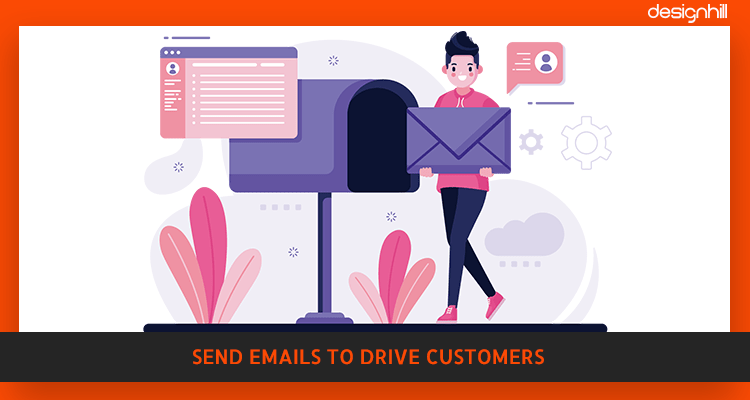 Send Emails To Drive Customers