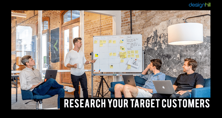 Research Your Target Customers