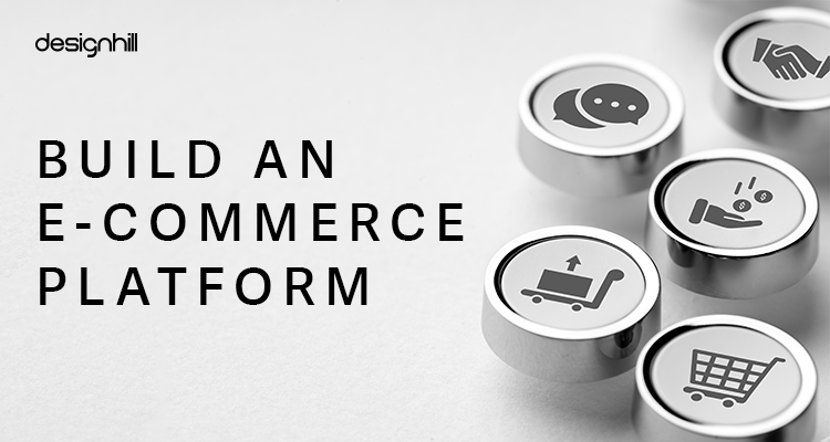 Build An E-Commerce Platform