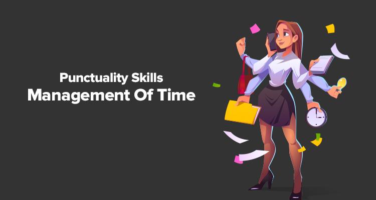 Punctuality Skills