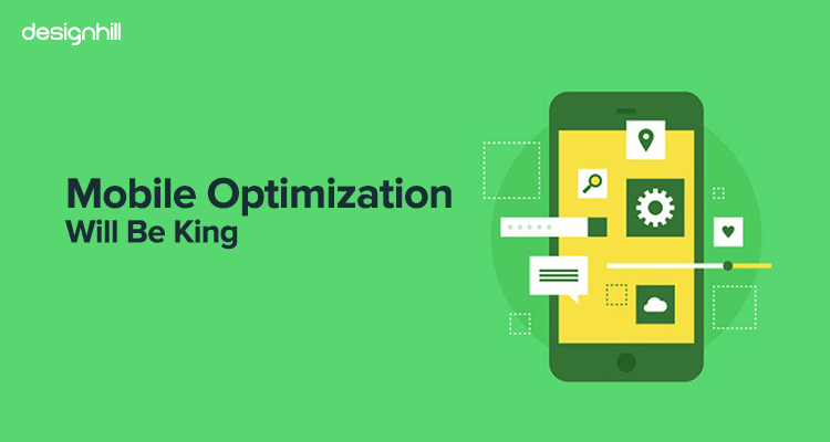 Mobile Optimization Will Be King