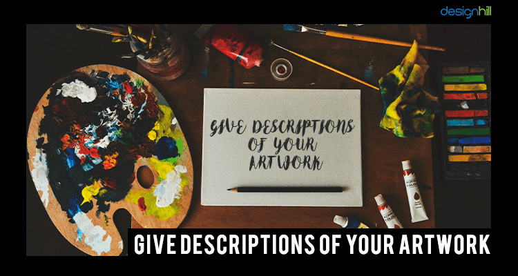 Descriptions Of Your Artwork