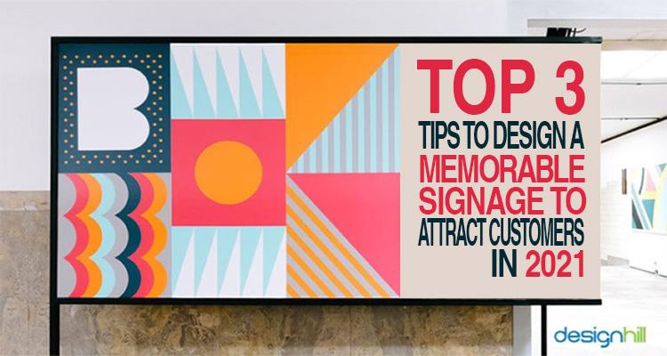 Design A Memorable Signage
