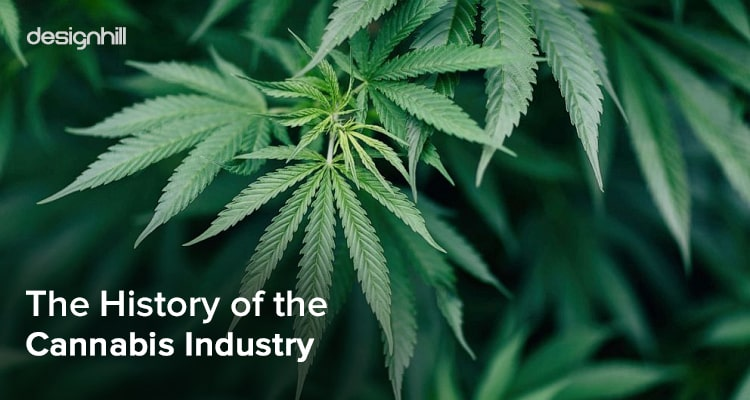 History of Cannabis Industry