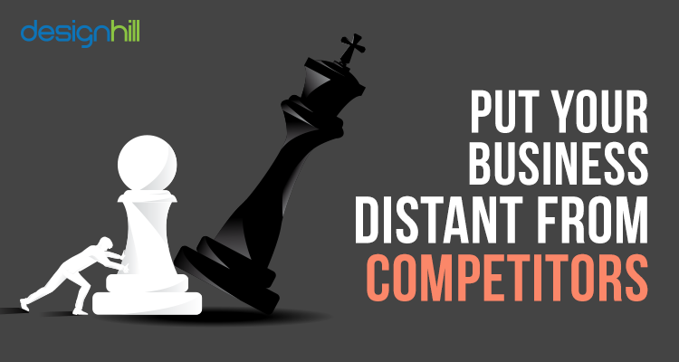 Put Your Business Distant From Competitors