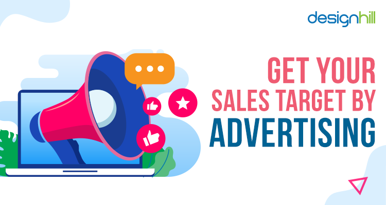 Get Your Sales Target By Advertising