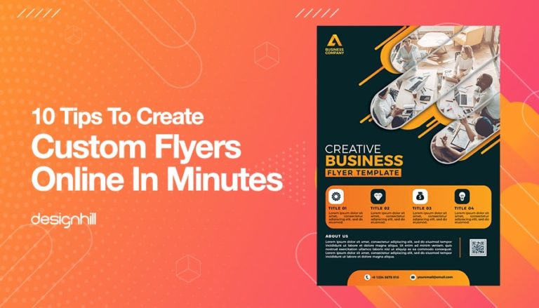 10 tips to create custom flyers online in minutes