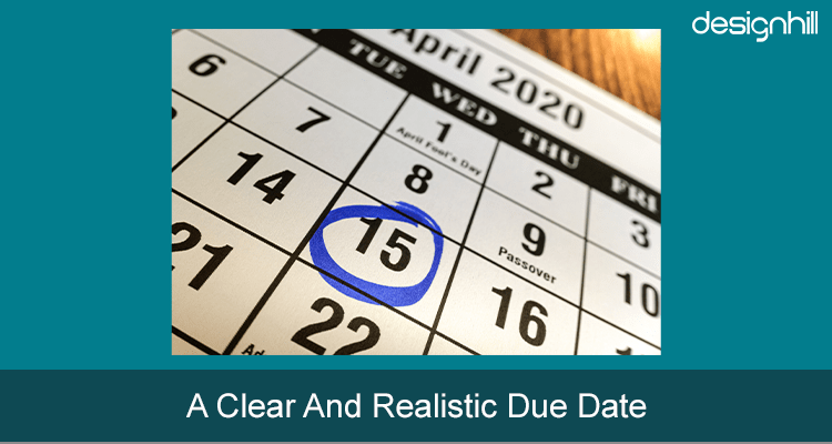 A Clear And Realistic Due Date
