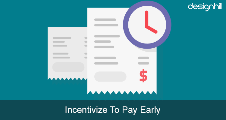 Incentivize To Pay Early