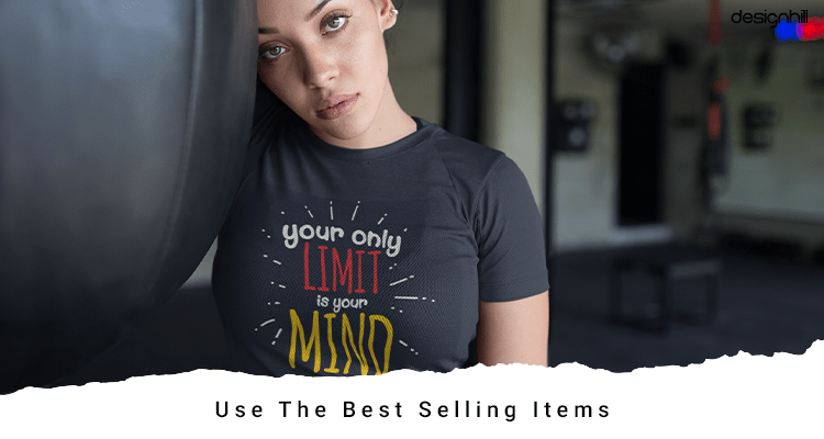 Use The Best Selling Items
