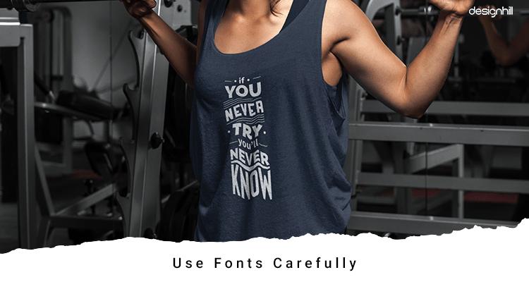Use Fonts Carefully