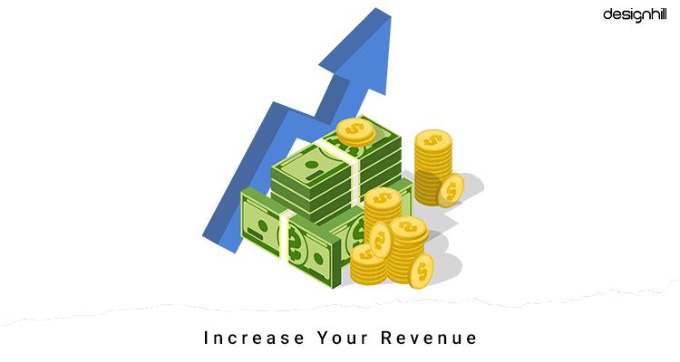 Increase Your Revenue