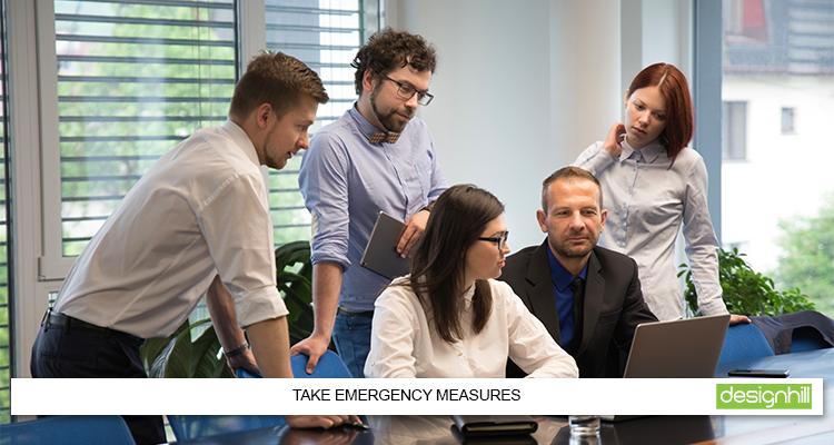 Take Emergency Measures