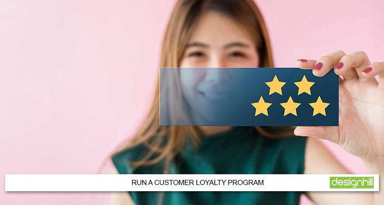 Run A Customer Loyalty Program