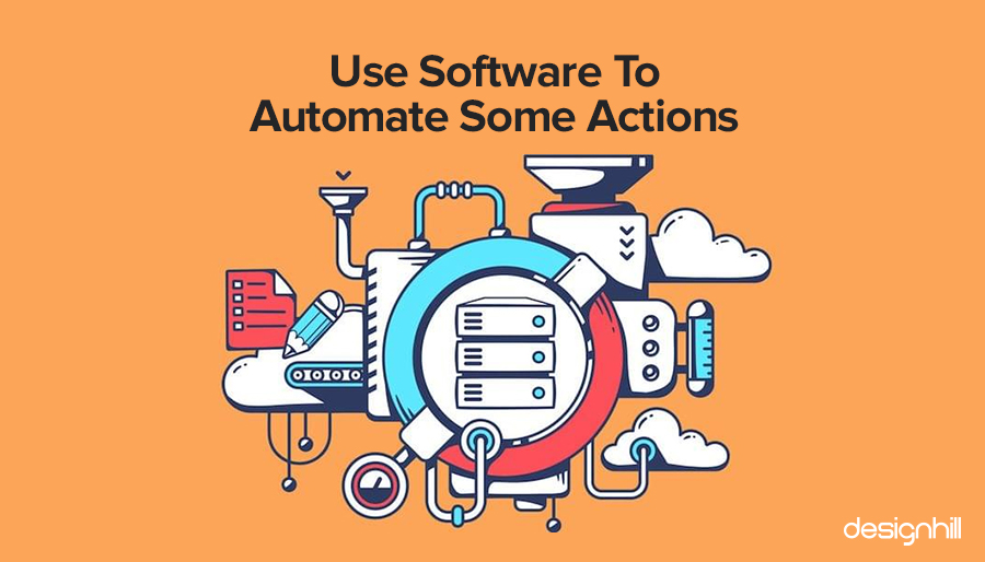 Use Software To Automate Some Actions