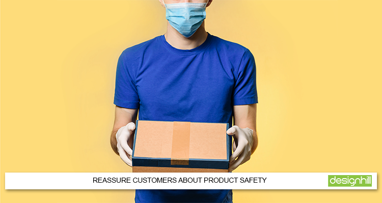 Reassure Customers About Product Safety