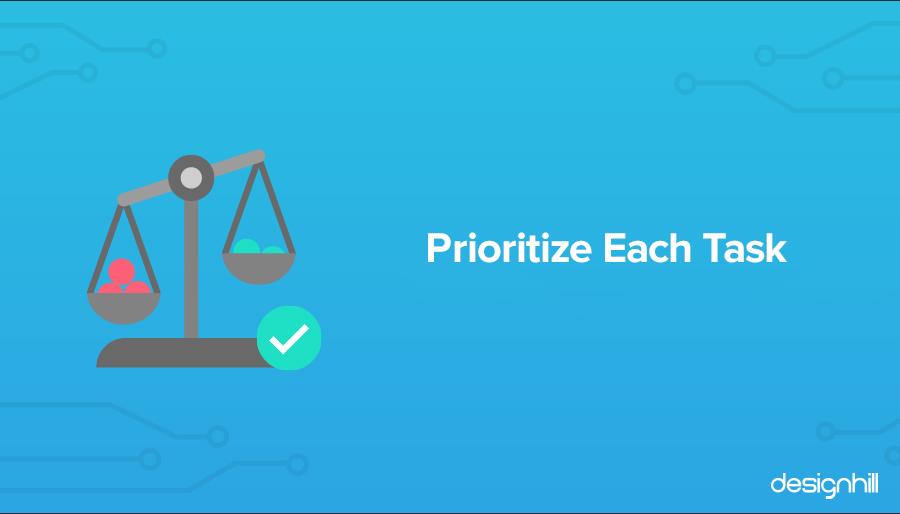 Prioritize Each Task
