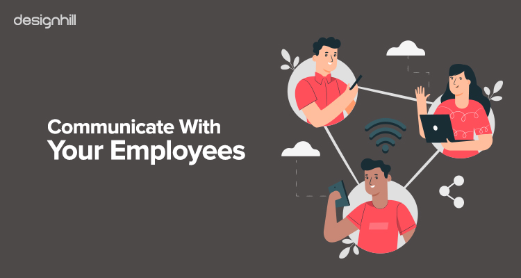 Communicate With Your Employees