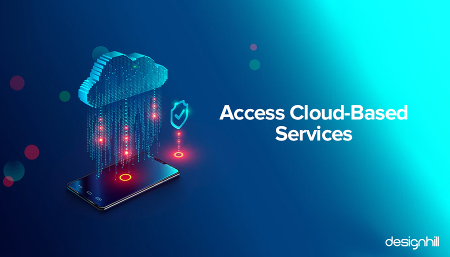 Access Cloud-Based Services