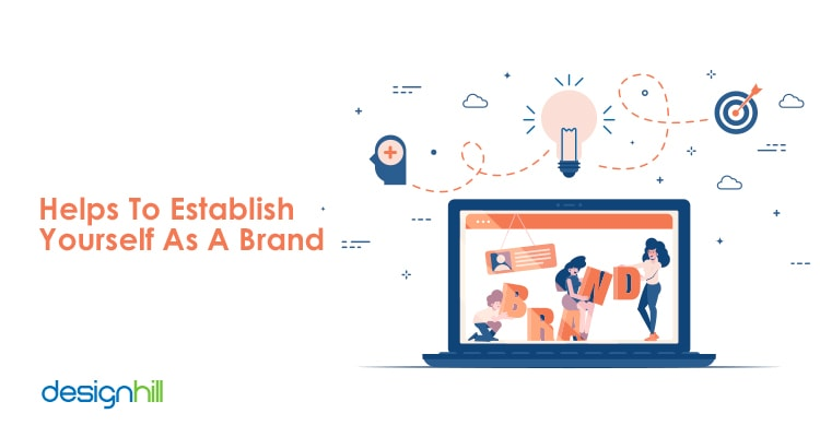 Helps To Establish Yourself As A Brand