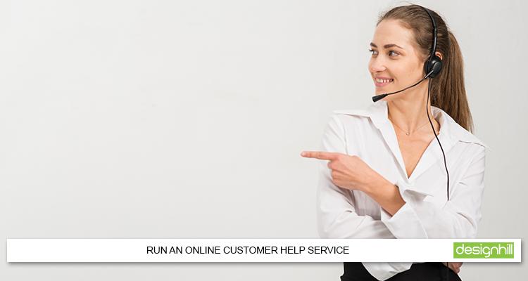 Run An Online Customer Help Service