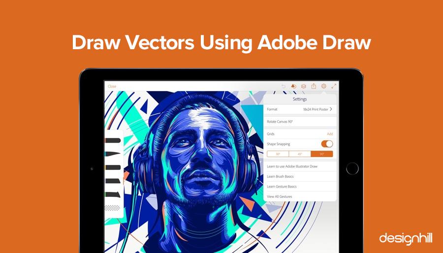 Draw Vectors Using Adobe Draw