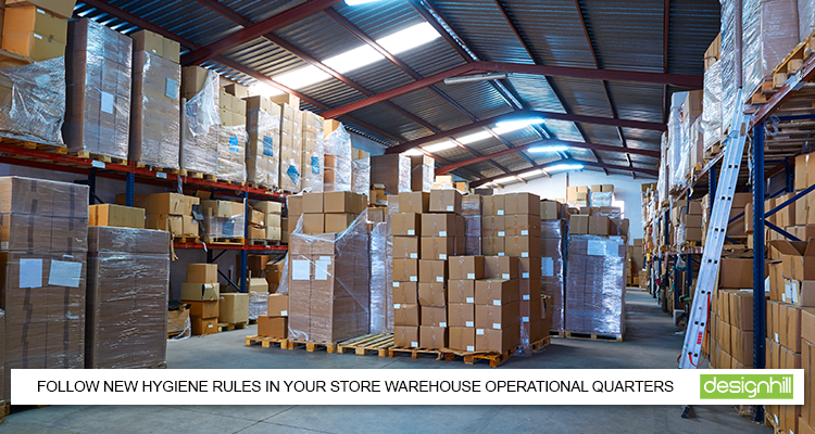 Follow New Hygiene Rules In Your Store Warehouse Operational Quarters