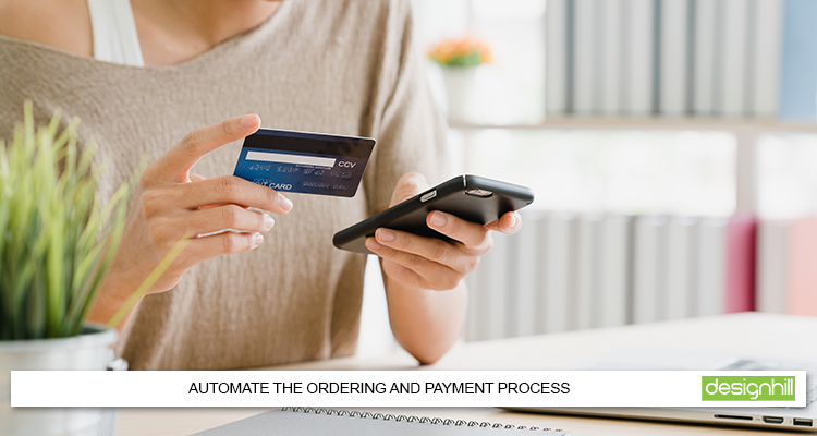 Automate The Ordering And Payment Process
