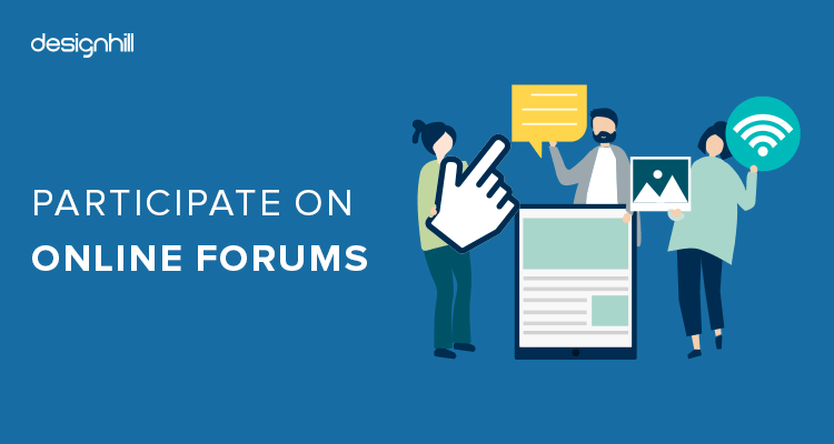 Participate On Online Forums